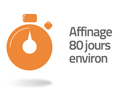 affinage 80 jours environ