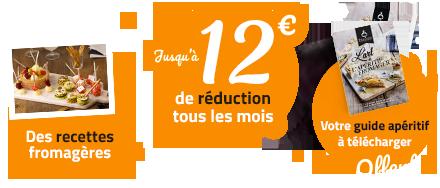 Découvrez des recettes fromagères gourmandes - Jusqu'à 10€ de réduction tous les mois sur vos fromages préférés à la coupe - Votre guide de l'apéritif fromager offert